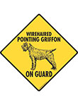 Wirehaired Pointing Griffon On Guard Dog Signs and Sticker