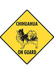 Chihuahua (Long Hair) On Guard Dog Signs and Sticker
