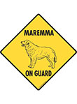 Maremma On Guard Dog Signs and Sticker