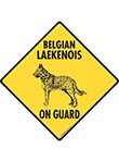 Belgian Laekenois On Guard Dog Signs and Sticker
