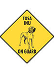 Tosa Inu On Guard Dog Signs and Sticker