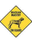 Brazilian Mastiff On Guard Dog Signs and Sticker
