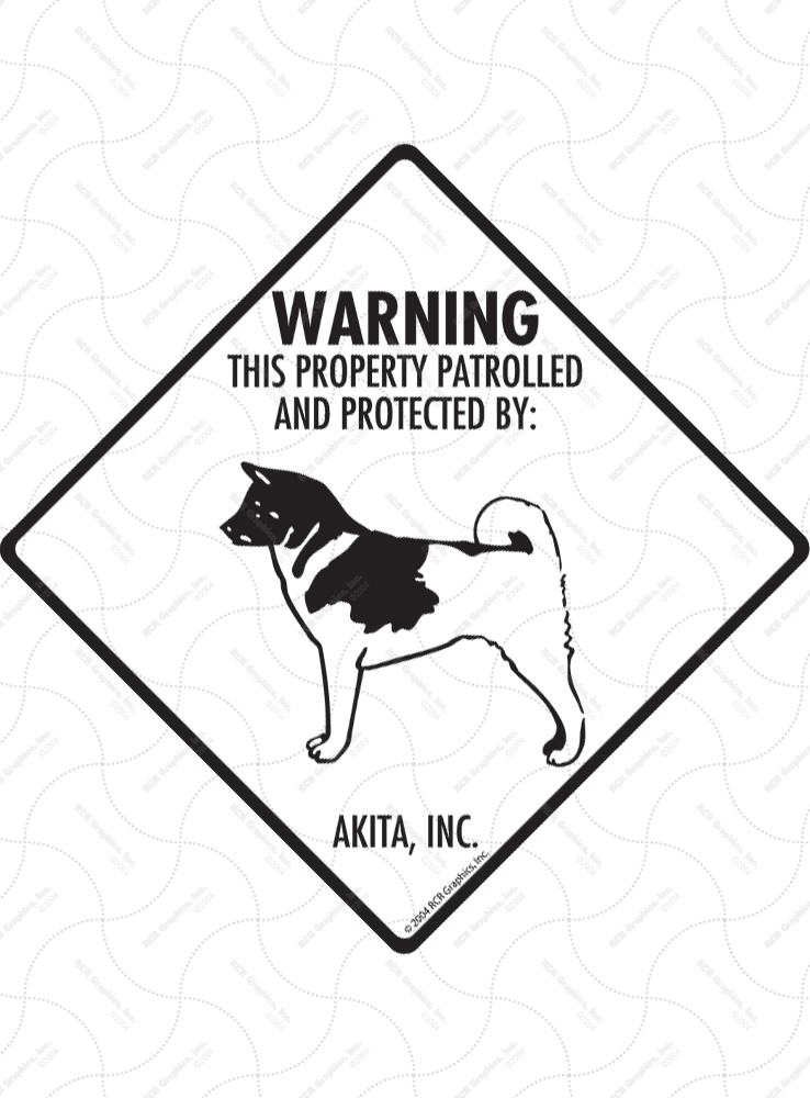 Akita! Property Patrolled Signs and Sticker