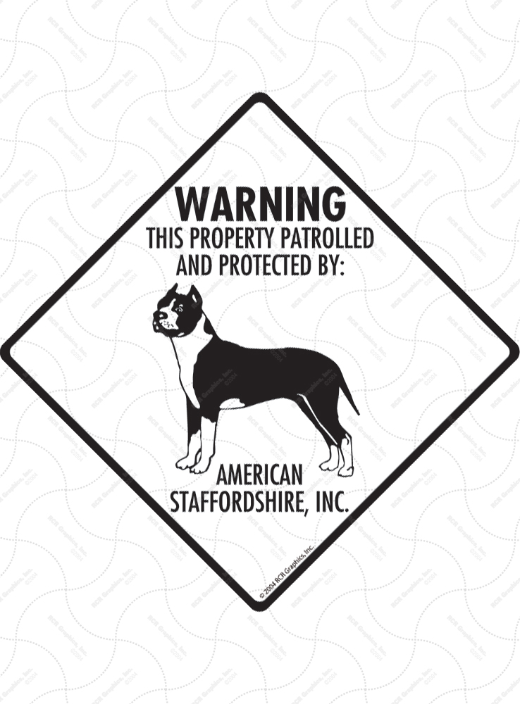 American Staffordshire Terrier! Property Patrolled Signs