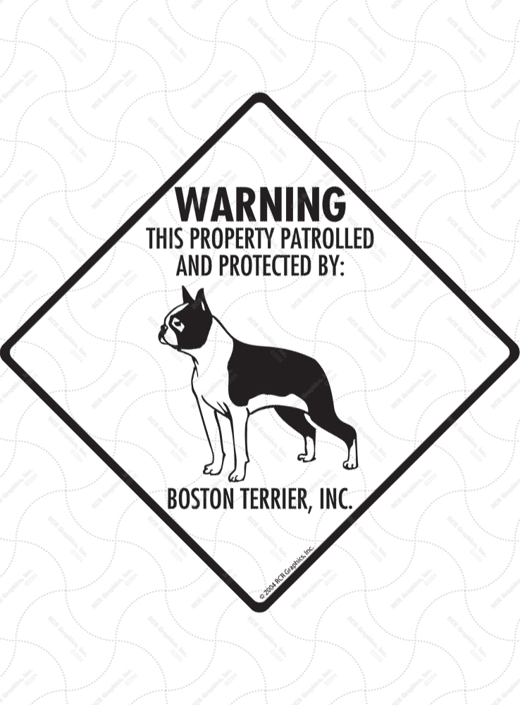 Boston Terrier! Property Patrolled Signs and Sticker