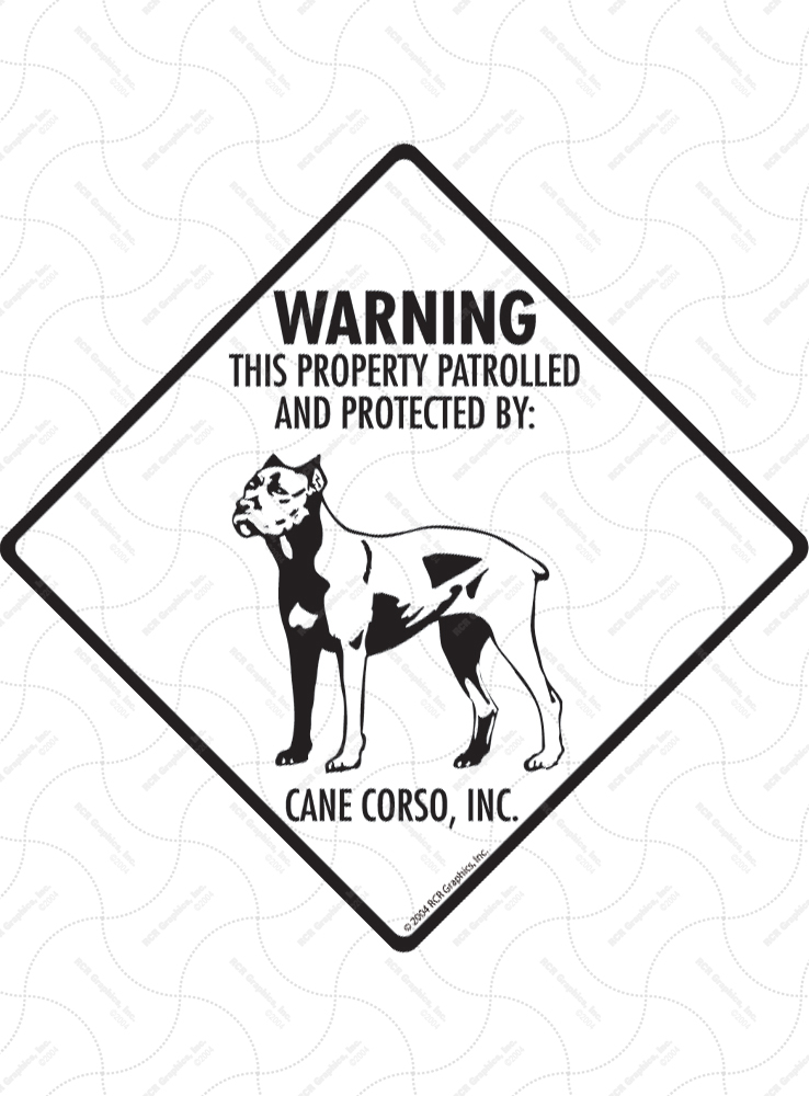 Cane Croso! Property Patrolled Signs and Sticker