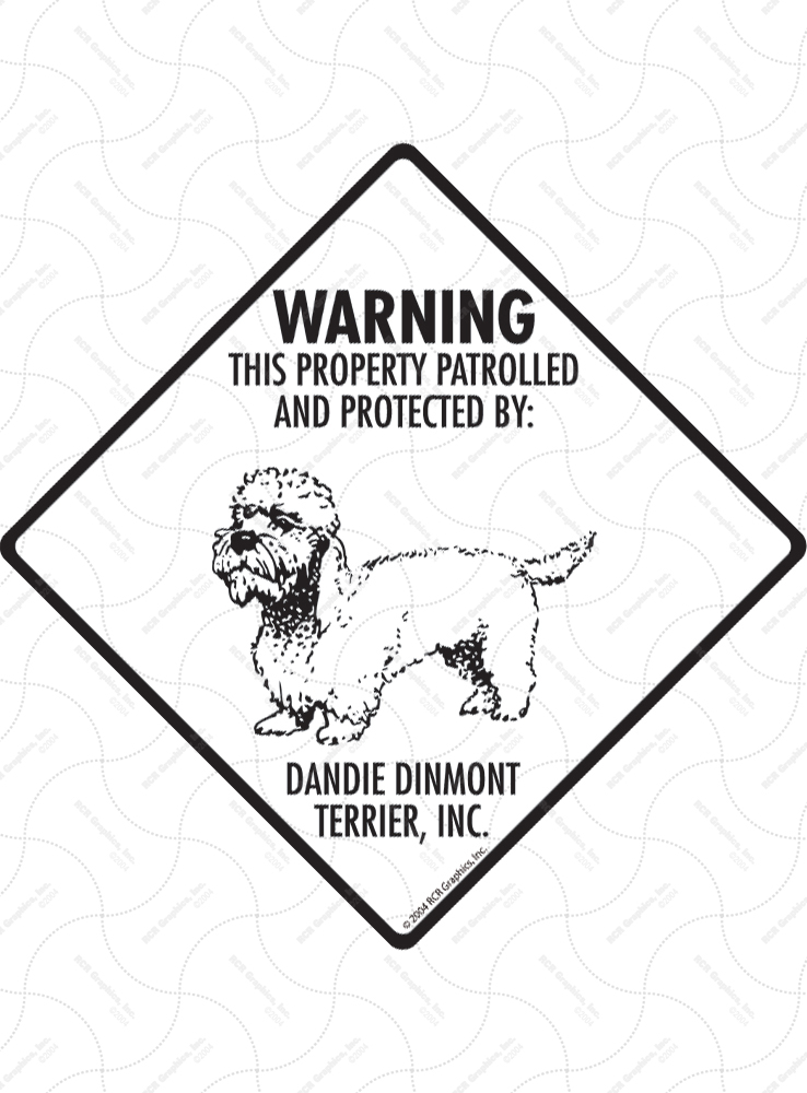 Dandie Dinmont Terrier! Property Patrolled Signs and Sticker