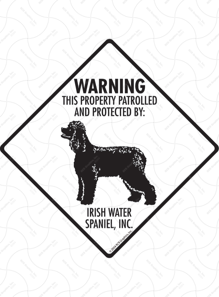 Irish Water Spaniel! Property Patrolled Signs and Sticker