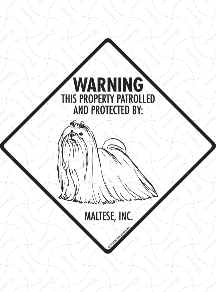 Maltese! Property Patrolled Signs and Sticker