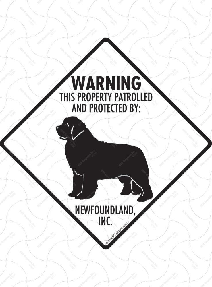 Newfoundland! Property Patrolled Signs and Sticker