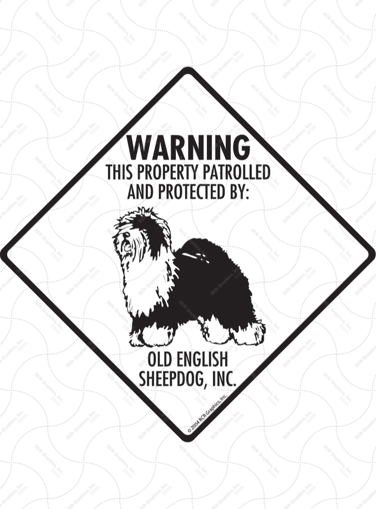Old English Sheepdog! Property Patrolled Signs and Sticker