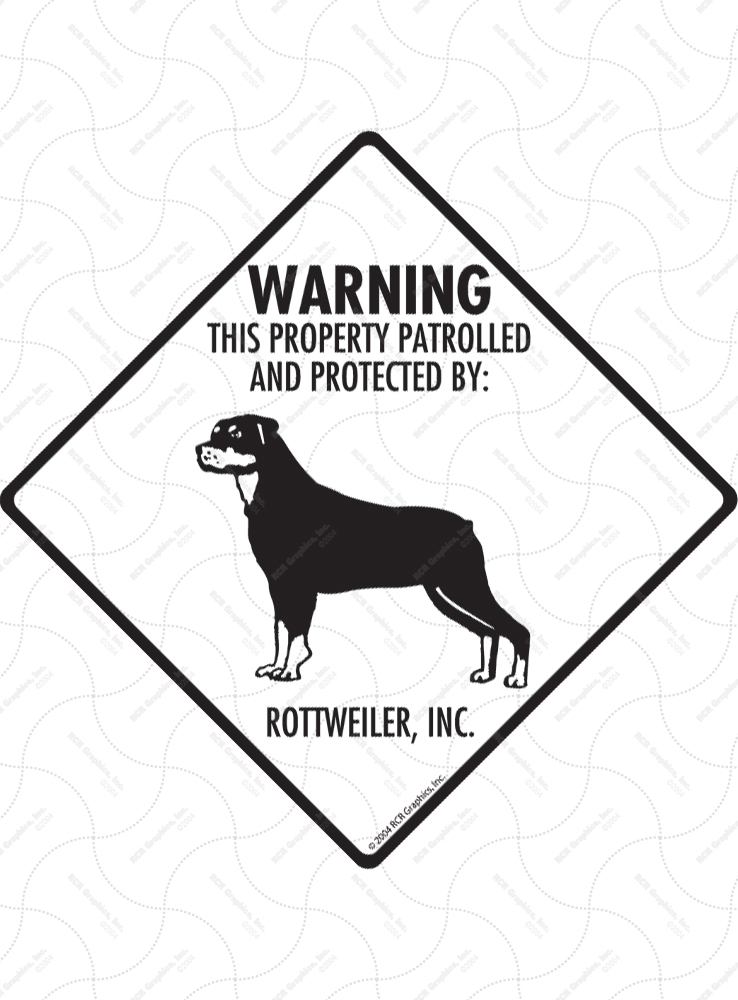 Rottweiler! Property Patrolled Signs and Sticker