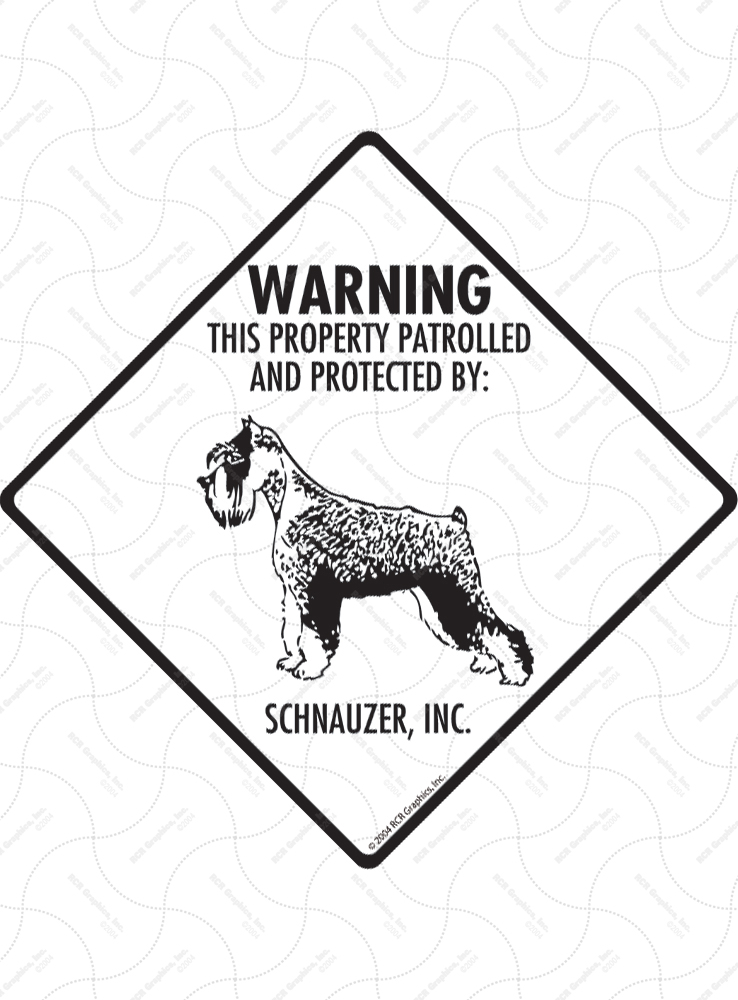 Schanuzer! Property Patrolled Signs and Sticker