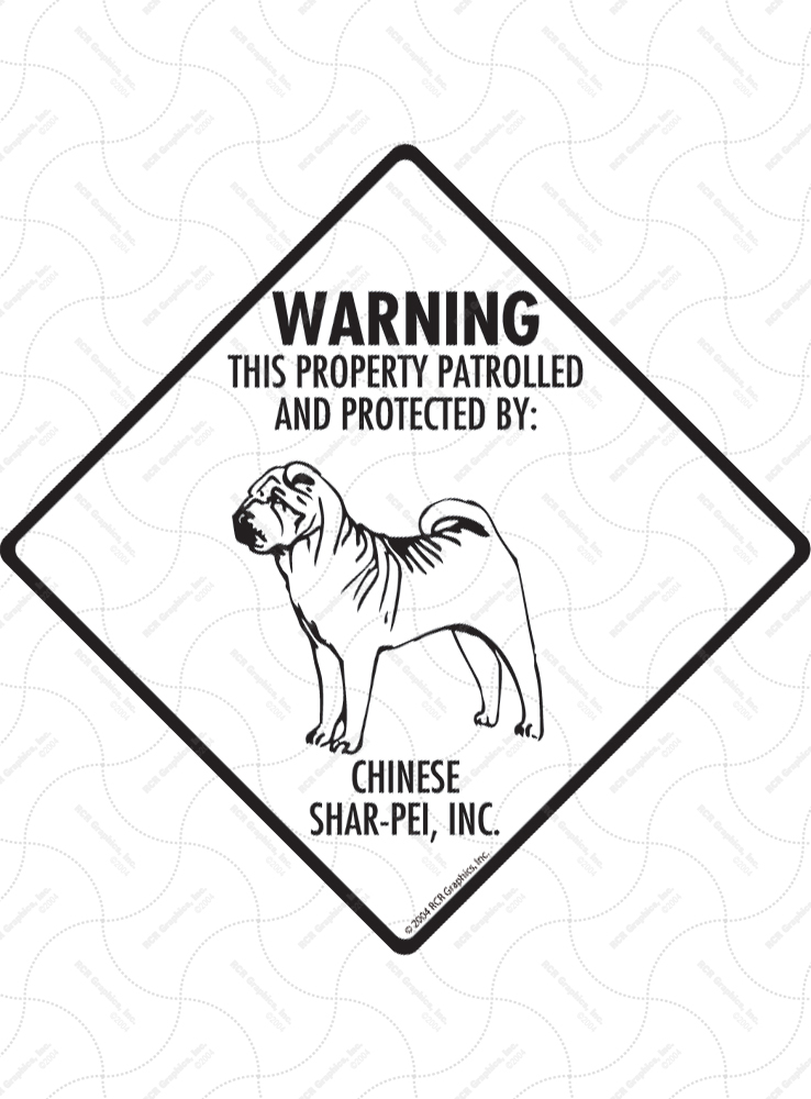 Shar Pei! Property Patrolled Signs and Sticker