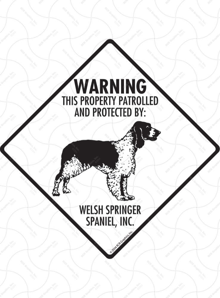 Welsh Springer Spaniel! Property Patrolled Signs and Sticker