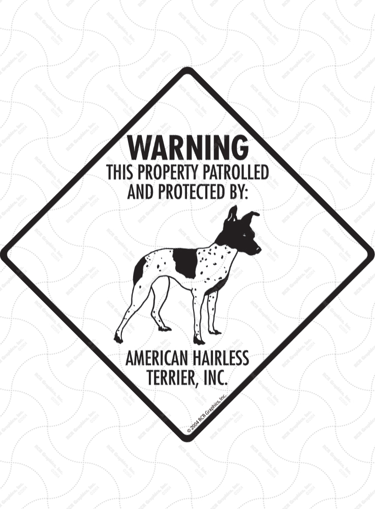 American Hairless Terrier! Property Patrolled Signs & Sticker