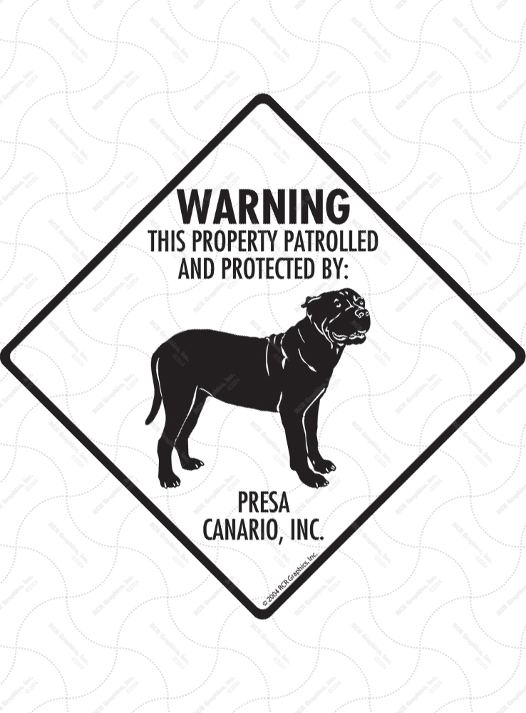 Presa Canario! Property Patrolled Signs and Sticker