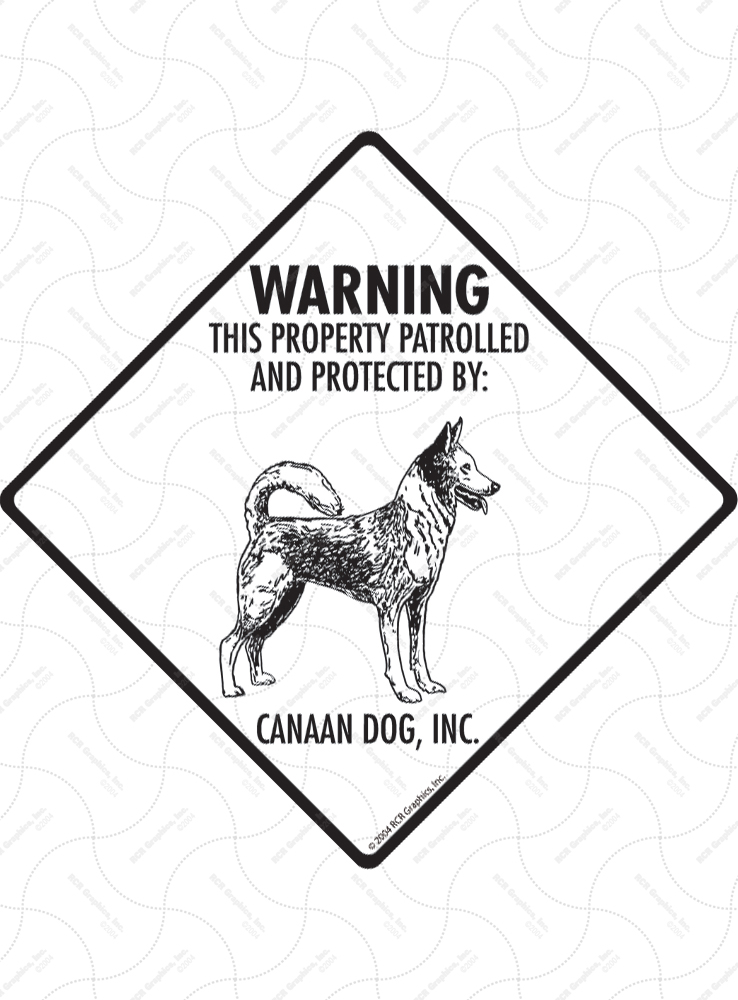 Canaan Dog! Property Patrolled Signs and Sticker