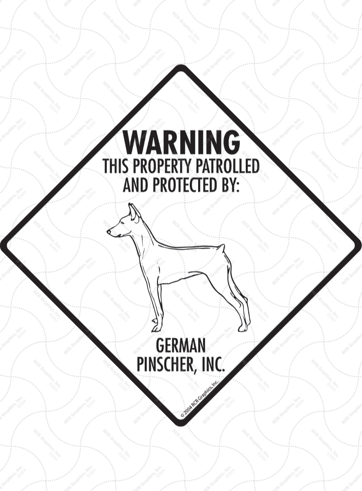German Pinscher! Property Patrolled Signs and Sticker