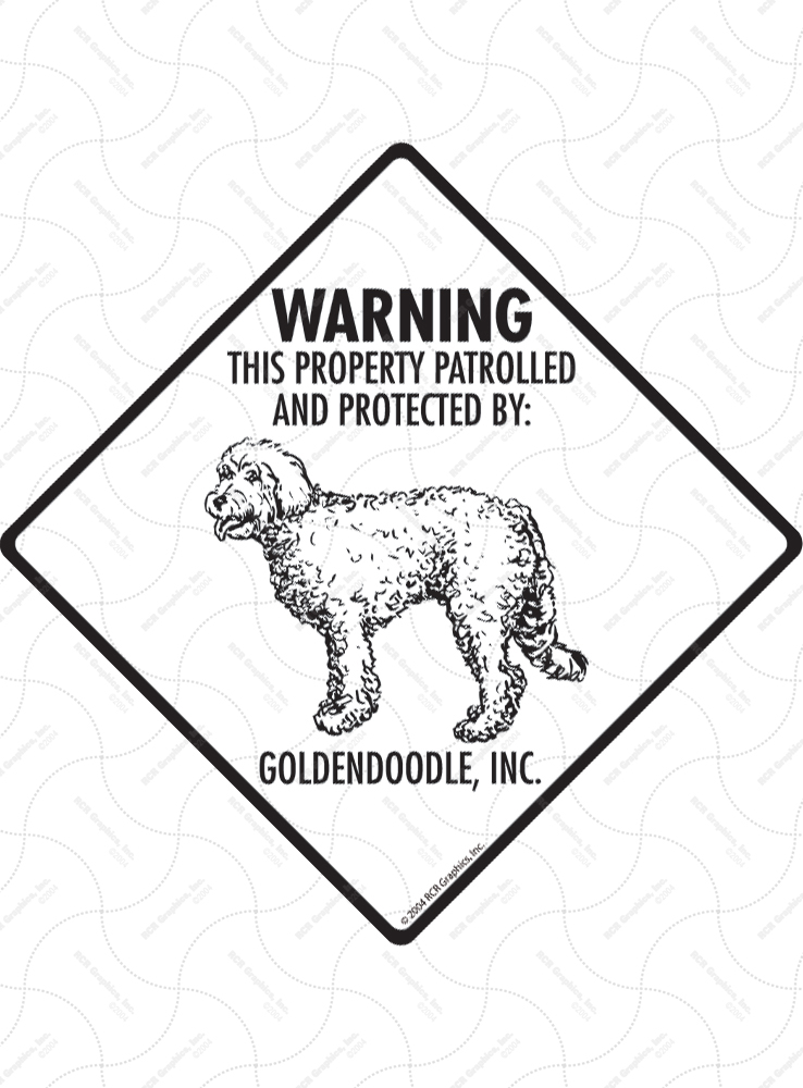 Goldendoodle! Property Patrolled Signs and Sticker