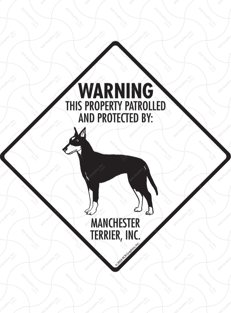 Manchester Terrier! Property Patrolled Signs and Sticker