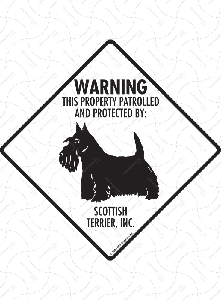 Scottish Terrier! Property Patrolled Signs and Sticker