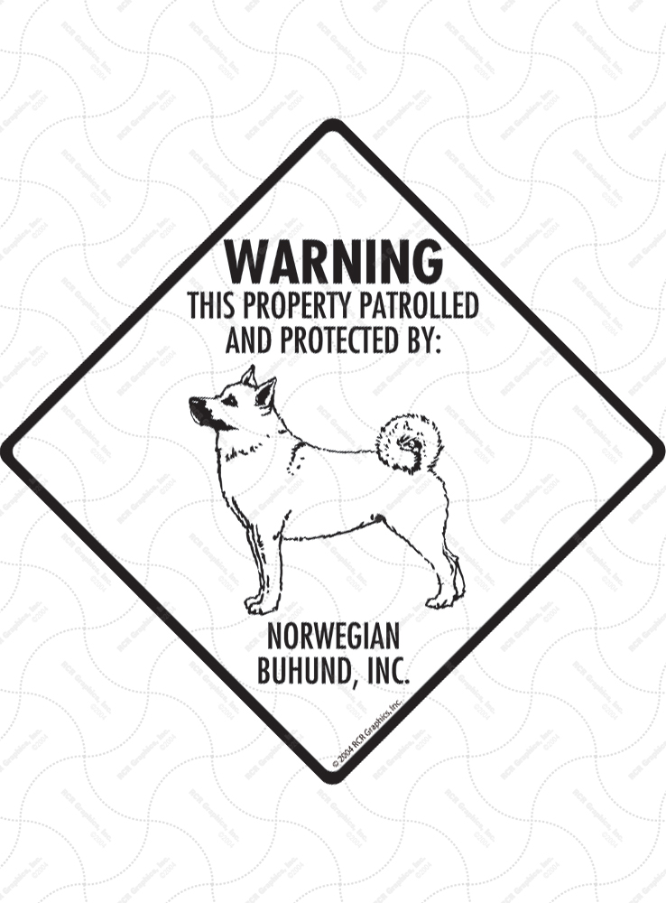 Norwegian Buhund! Property Patrolled Signs and Sticker