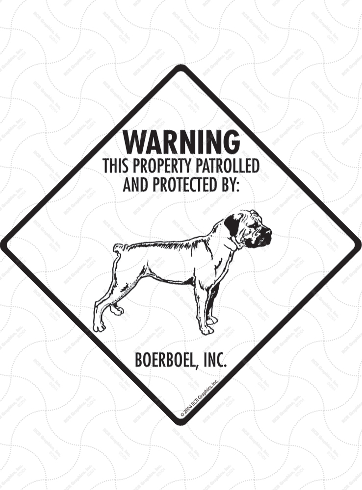 Boerboel! Property Patrolled Signs and Sticker