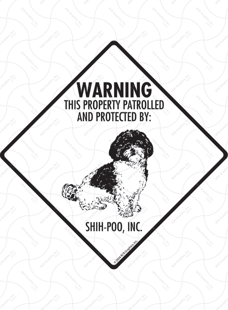 Shih-Poo! Property Patrolled Signs and Sticker
