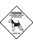 Airedale Terrier! Property Patrolled Signs and Sticker
