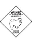 American Eskimo Dog! Property Patrolled Signs and Sticker
