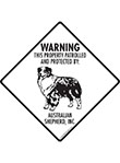 Australian Shepherd! Property Patrolled Signs and Sticker