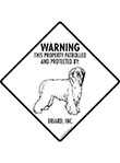 Briard! Property Patrolled Signs and Sticker