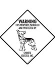 Chinese Crested! Property Patrolled Signs and Sticker