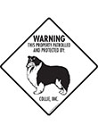 Collie! Property Patrolled Signs and Sticker