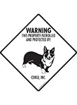 Corgi! Property Patrolled Signs and Sticker