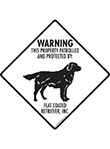 Flat-Coated Retriever! Property Patrolled Signs and Sticker