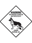 German Shepherd! Property Patrolled Signs and Sticker
