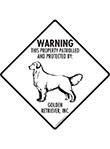 Golden Retriever! Property Patrolled Signs and Sticker