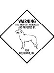 Irish Wolfhound! Property Patrolled Signs and Sticker