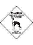 Italian Greyhound! Property Patrolled Signs and Sticker