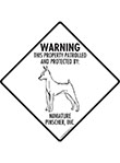 Miniature Pinscher! Property Patrolled Signs and Sticker