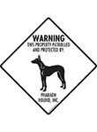 Pharaoh Hound! Property Patrolled Signs and Sticker