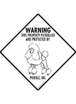 Poodle! Property Patrolled Signs and Sticker