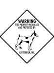 Rat Terrier! Property Patrolled Signs and Sticker