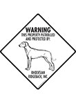 Rhodesian Ridgeback! Property Patrolled Signs and Sticker