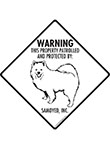 Samoyed! Property Patrolled Signs and Sticker