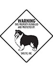Shetland Sheepdog! Property Patrolled Signs and Sticker
