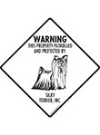 Silky Terrier! Property Patrolled Signs and Sticker