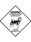 Alaskan Malamute! Property Patrolled Signs and Sticker